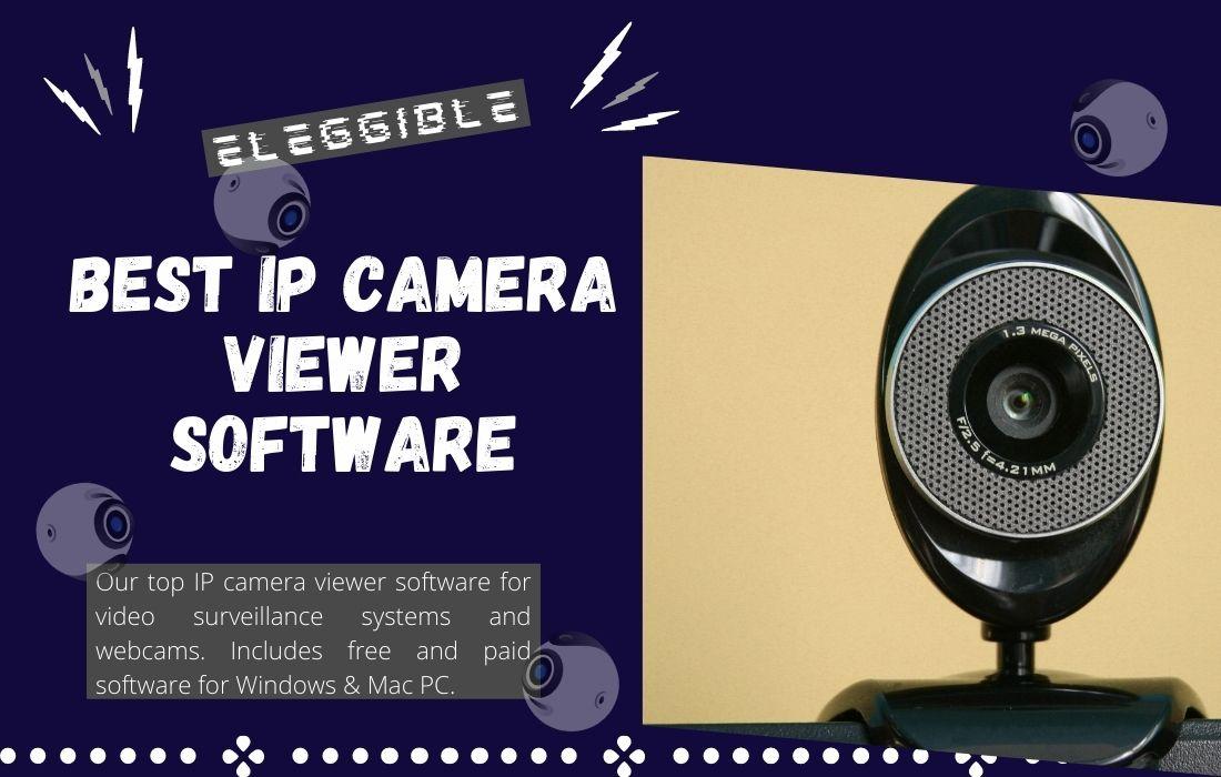 Best IP Camera Viewer Software
