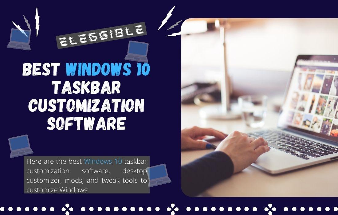 Windows 10 Taskbar Customization Software to Customize Windows