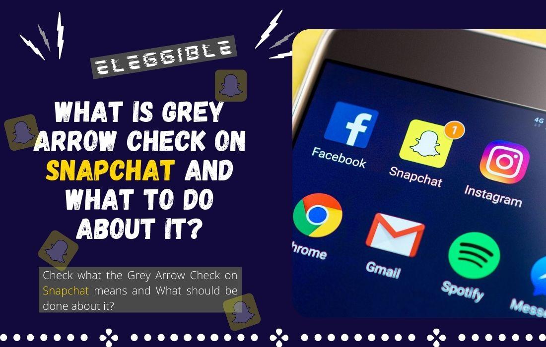 Grey Arrow check on Snapchat