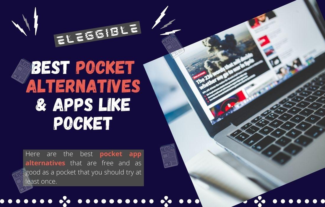 best pocket alternatives & apps like pocket