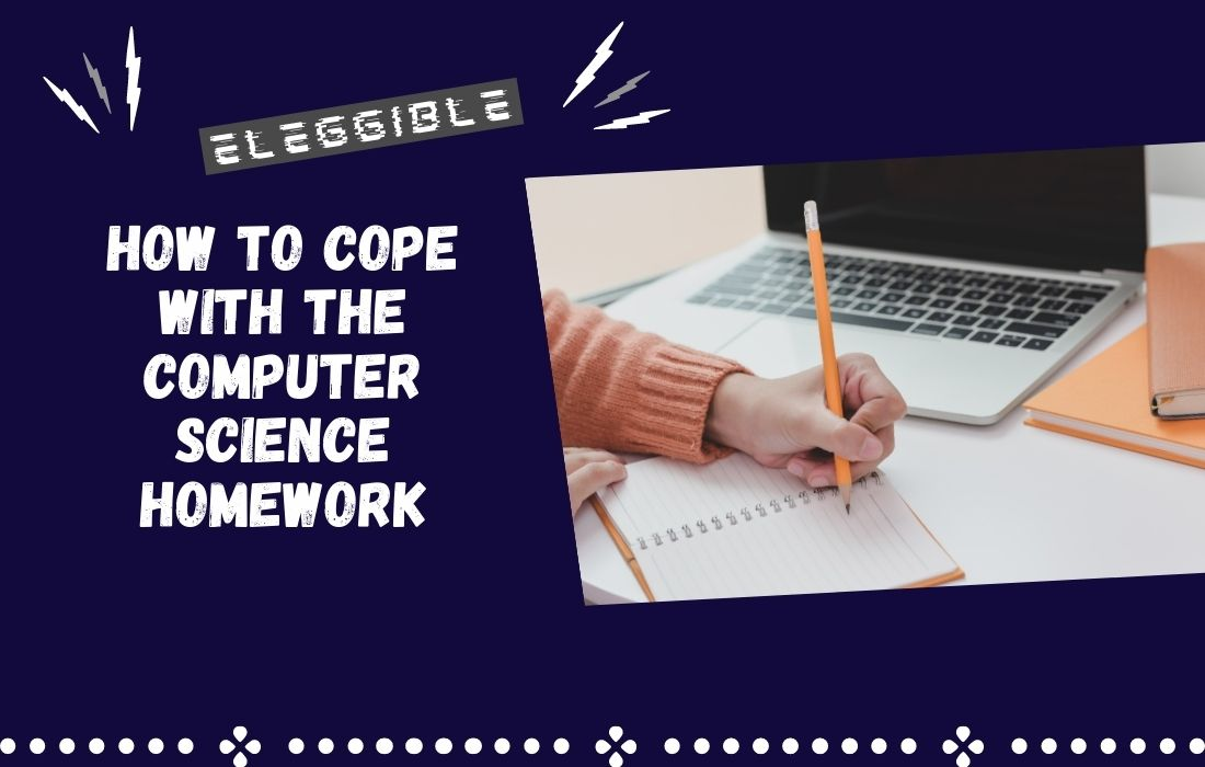 Cope with Computer Science Homework